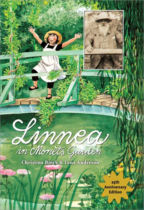 Linnea In Monet S Garden Is Back Delightful Children 39 S Books