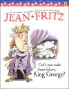 Fritz - Can You Make Them Behave King George