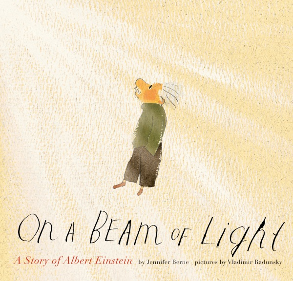 On a Beam of Light by Jennifer Berne