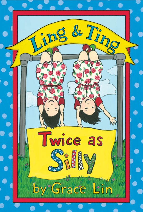 Ling & Ting Twice as Silly